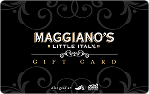 Maggiano's Little Italy® Gift Card