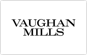Vaughan Mills (Ivanhoe Cambridge) Gift Cards