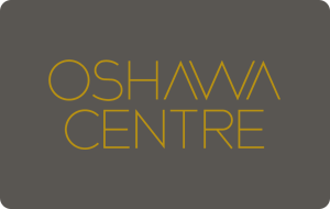 Oshawa Centre (Ivanhoe Cambridge) Gift Cards