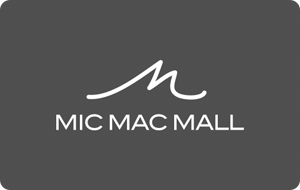 Mic Mac Mall (Ivanhoe Cambridge) Gift Cards