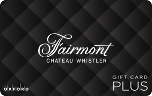 Fairmont Chateau Whistler (Oxford Plus) Gift Cards